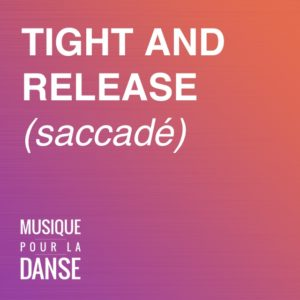 026 Pochette TIGHT AND RELEASE_saccadé